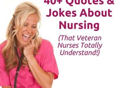 Jokes that Veteran Nurses would totally understand